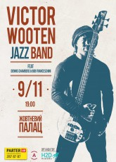 Victor Wooten JAZZ band в Киеве