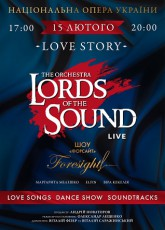 LORDS OF THE SOUND LOVE STORY в Киеве