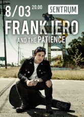 FRANK IERO and the PATIENCE в Киеве
